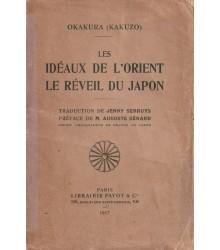 Les Idéaux de l'Orient. Le Reveil du Japon