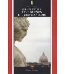 Julius Evola, René Guénon e...