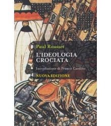 L'Ideologia Crociata