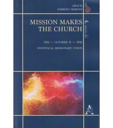 Mission Makes the Church