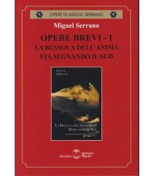 Miguel Serrano Opere Brevi I