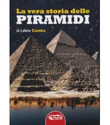 La Vera Storia delle Piramidi