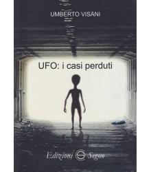 Ufo: i Casi Perduti