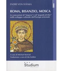 Roma, Bisanzio, Mosca