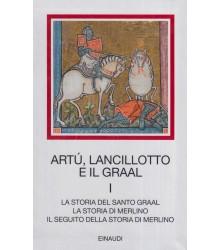 Artù, Lancillotto e il Graal - I