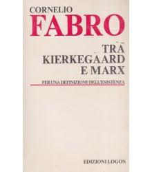 Tra Kierkegaard e Marx