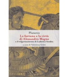 La Fortuna o la Virtù di...