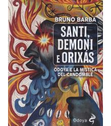 Santi, Demoni e Orixás