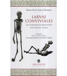Larvae Conviviales