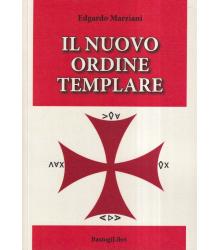 Il nuovo ordine templare