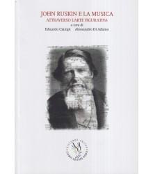 John Ruskin e la musica...