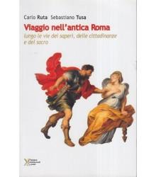Viaggio nell'antica Roma...