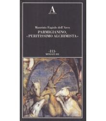 Parmigianino, «peritissimo...