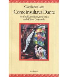 Come insultava Dante