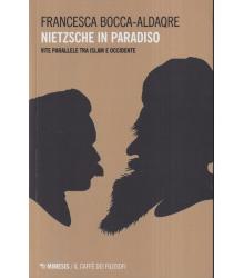 Nietzsche in paradiso