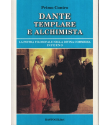 Dante templare e alchimista