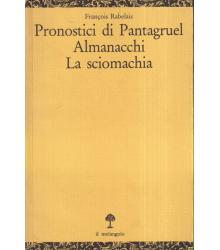 Pronostici di Pantagruel,...