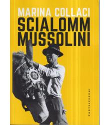Scialomm Mussolini
