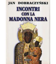Incontri con la Madonna nera