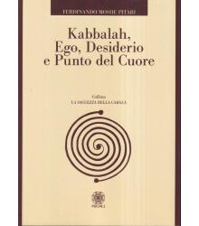 Kabbalah, ego, desiderio e...