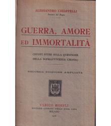 Guerra, amore ed immortalità