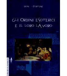 Gli ordini esoterici e il...