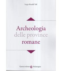 Archeologia delle province...