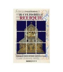 Il Culto delle Reliquie