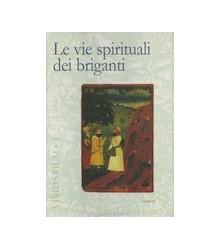 Le Vie Spirituali dei Briganti