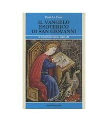 Il Vangelo Esoterico di San...