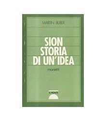 Sion Storia di un'Idea