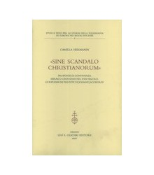 «Sine Scandalo Christianorum»