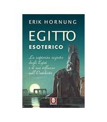 Egitto Esoterico. La...