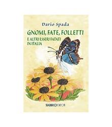 Gnomi, Fate, Folletti e...