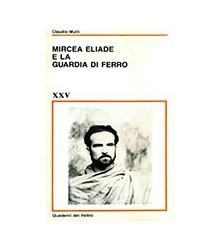 Mircea Eliade e la Guardia...