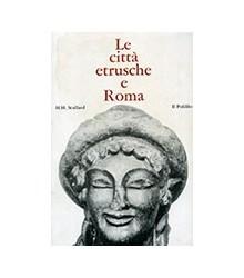 Città Etrusche e Roma (Le)