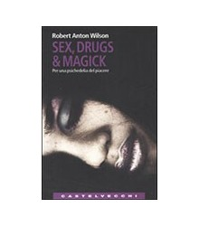 Sex, Drugs & Magick