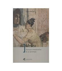 Medea Fortuna E Metamorfosi...