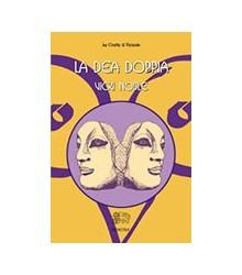 Dea Doppia (La)