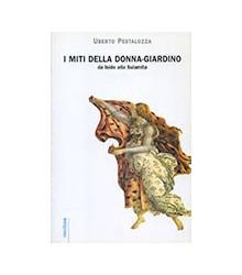 Miti Della Donna-Giardino....