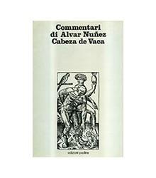 Commentari di Alvar Nuñez...