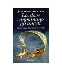 Là, Dove Camminano gli Angeli